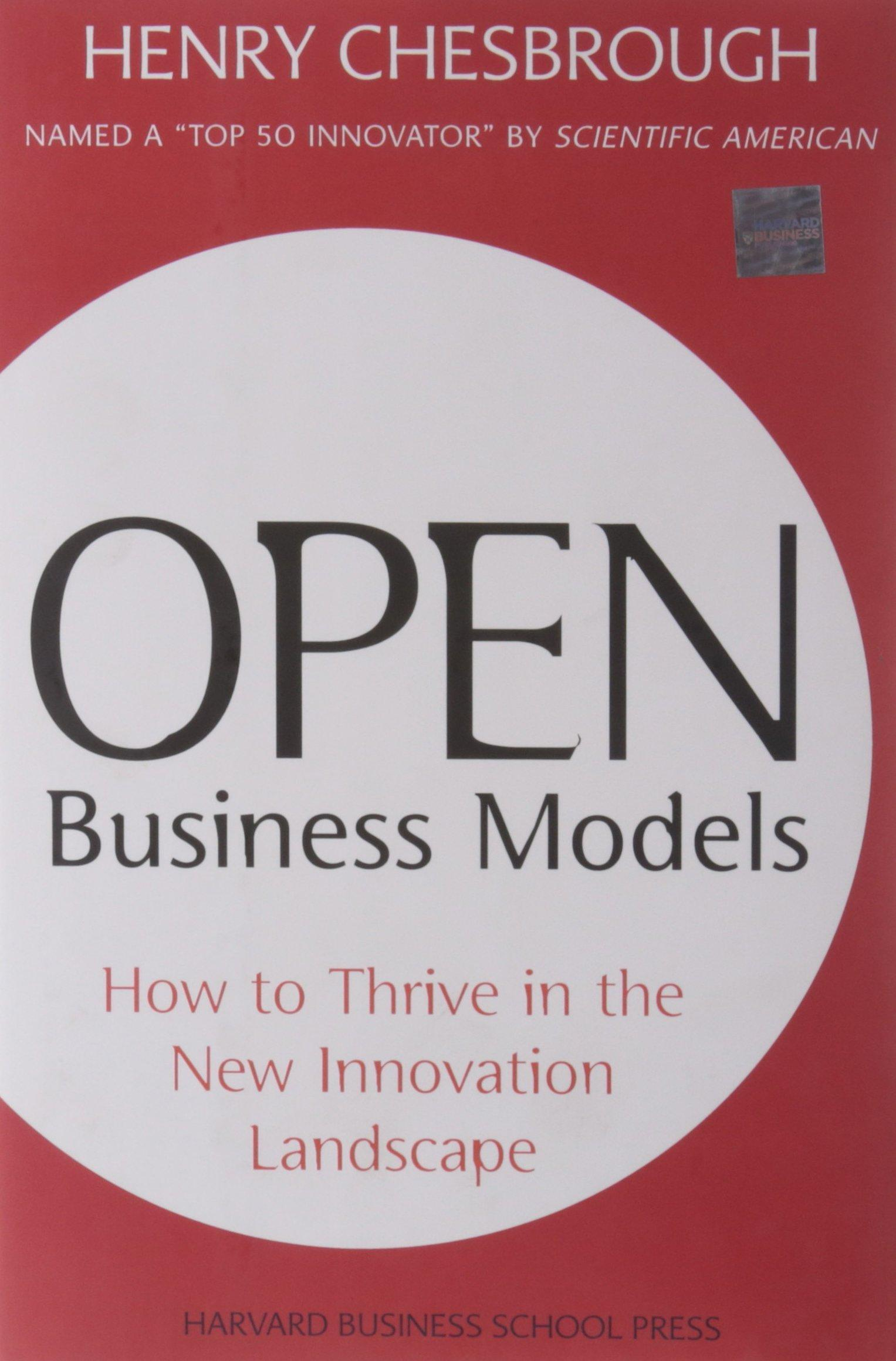 Open Innovation Models: How to Thrive In the New Innovation Landscape