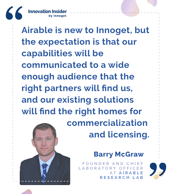 Innovation Insider: An interview with Barry McGraw, Founder and Chief Laboratory Officer at Airable Research Lab