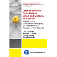 Open Innovation Essentials for Small and Medium Enterprises